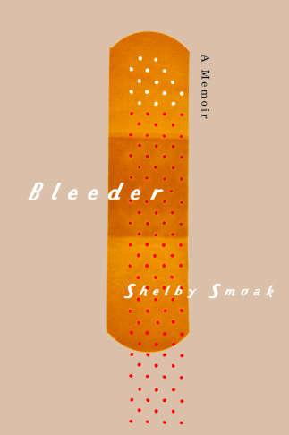 Shelby Smoak Bleeder