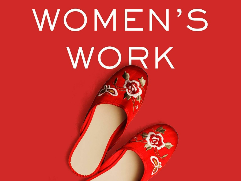 <em>Women's Work: A Reckoning with Work and Home,</em> by Megan Stack