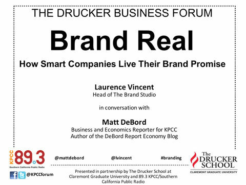 Drucker Business Forum - Brand Real: How Smart Companies Live Their Brand Promise