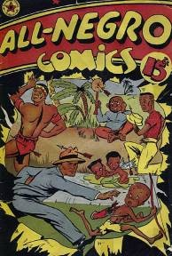 All-Negro Comics, one of the rarest comic books ever published.