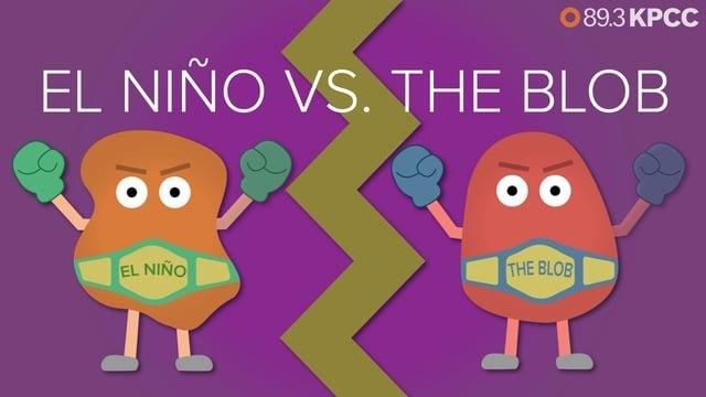El Niño versus the blob
