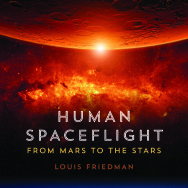 """Human Spaceflight: From Mars to the Stars"" by Louis Friedman."