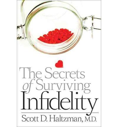 "Psychiatrist and marriage expert Dr. Scott Haltzman's new book, ""The Secrets of Surviving Infidelity"""