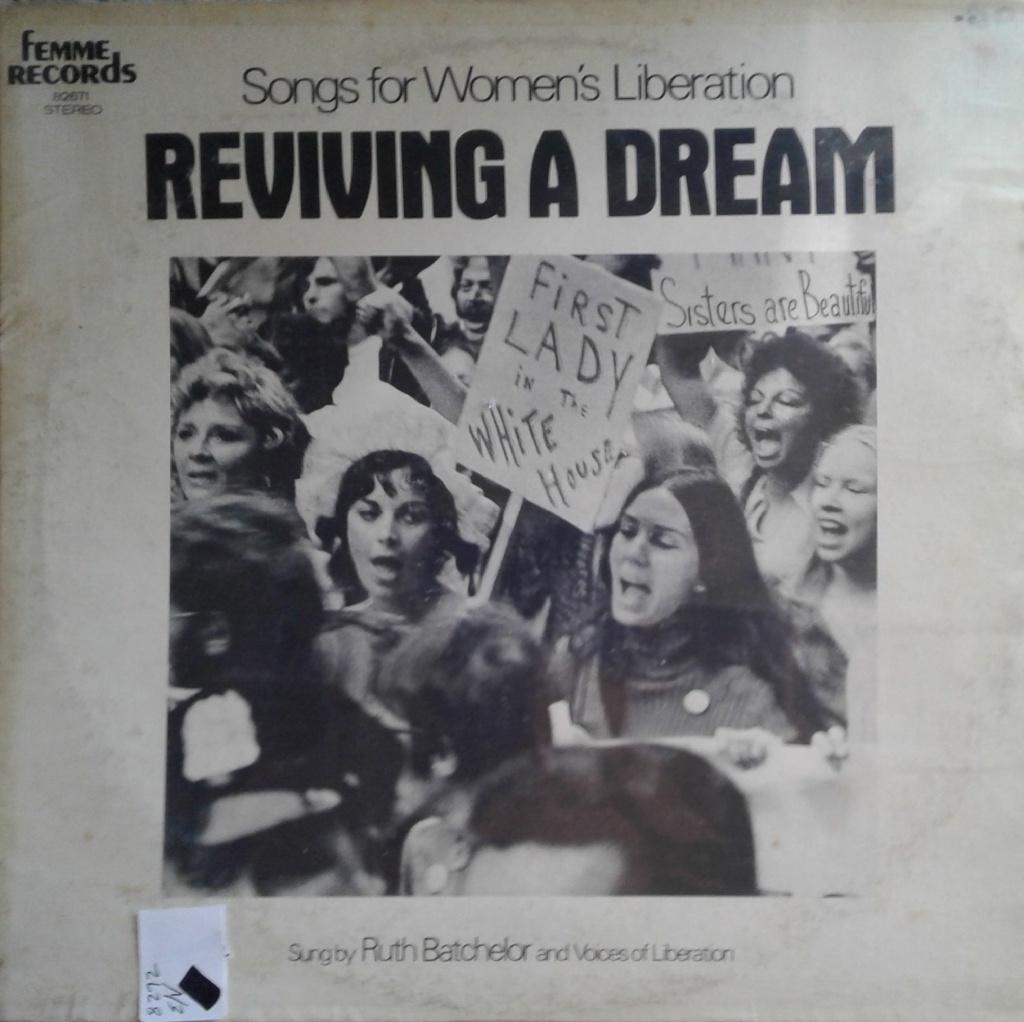 "The front cover of Ruth Batchelor's ""Songs for Women's Liberation: Reviving a Dream"""