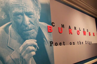 """Charles Bukowski: Poet on the Edge"" at the Huntington Library."