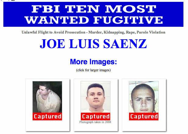 Alleged murderer Joe Luis Saenz has been captured by the FBI.