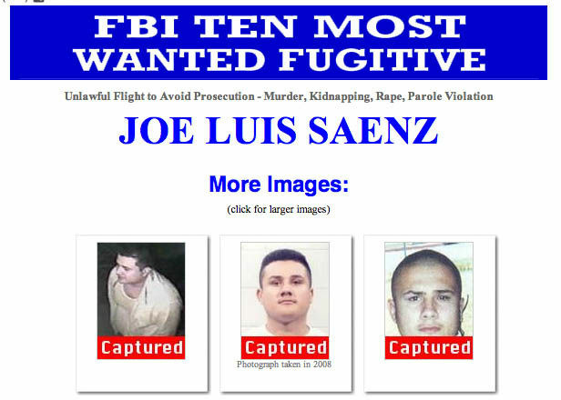 Alleged murderer Joe Luis Saenz has been captured by the FBI.