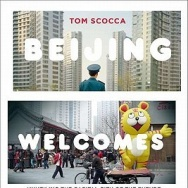Beijing Welcomes You by Tom Socca