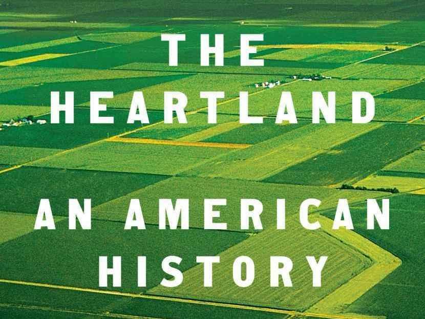 <em>The Heartland: An American History</em>, by Kristin L. Hoganson