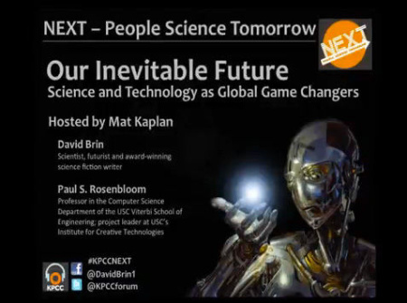 NEXT: Our Inevitable Future | Science and Technology as Global Game Changers