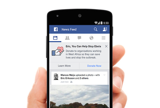 Facebook announced users will be able to donate on it site to help fight Ebola. Meanwhile the company will also donate 100 communications terminals in the disease-stricken areas.