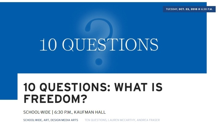 UCLA School of the Arts and Architecture - 10 Questions: What is Freedom?