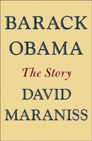 David Maraniss takes an in-depth look at Obama's life in his new biography