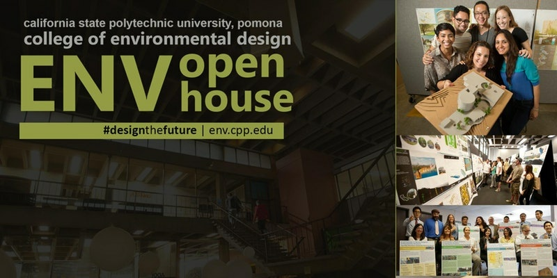 The College of Environmental Design at Cal Poly Pomona - Fall 2017 ENV Open House