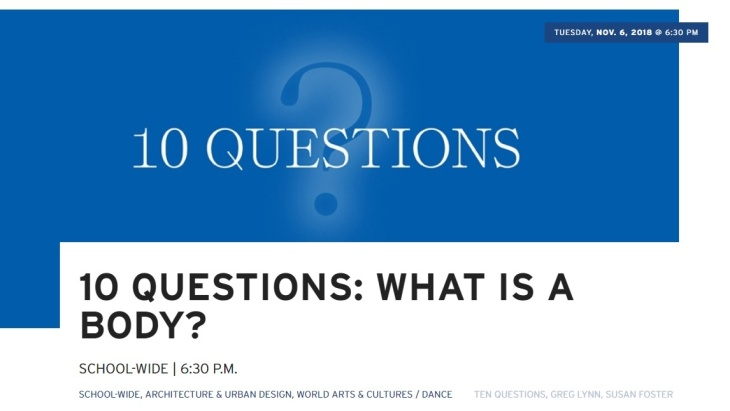 UCLA School of the Arts and Architecture - 10 Questions: What is a Body?