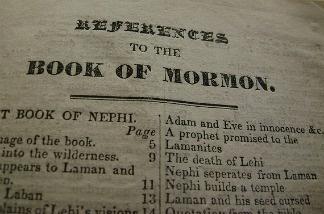 An original copy of the Book of Mormon.