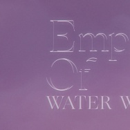 """Water Water"" from Empress Of's debut album."