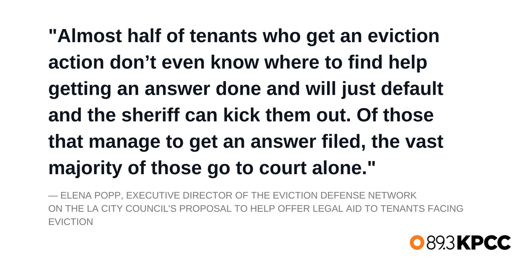 Elena Popp, executive director of the eviction defense network on the L.A. City council's proposal to help offer legal and to tenants facing eviction.