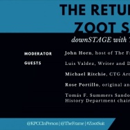 """The return of """"Zoot Suit"""": downSTAGE with The Frame"""