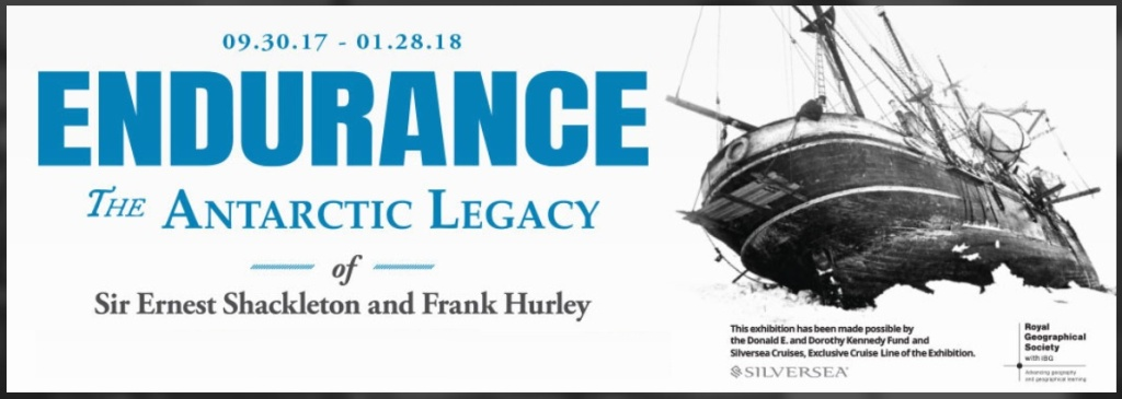 Bowers Museum - Endurance: The Antarctic Legacy of Sir Ernest Shackleton and Frank Hurley