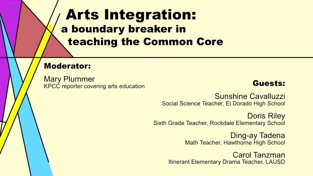 Join us as KPCC's Mary Plummer and her guest teachers explore ways the arts are used in teaching the Common Core.