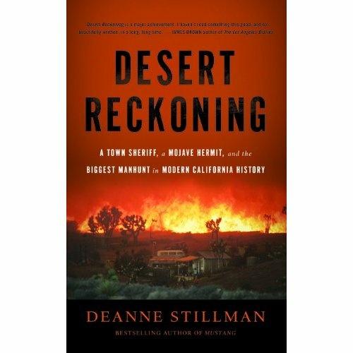 Deanne Stillman's book chronicles the manhunt of scientist, desert hermit, and murderer Donald Kueck.