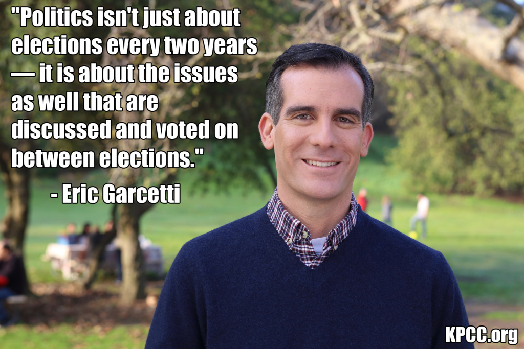 A memorable quote from L.A. mayoral candidate Eric Garcetti.