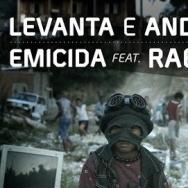 Emicida - Levanta e Anda (clipe oficial) part. Rael