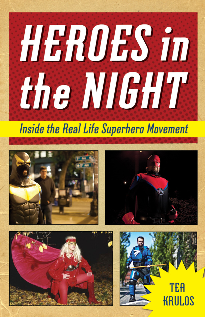 Heroes in The Night