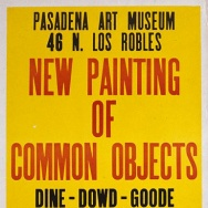 "A poster for ""New Painting of Common Objects,"" curated by Walter Hopps for the Pasadena Art Museum."