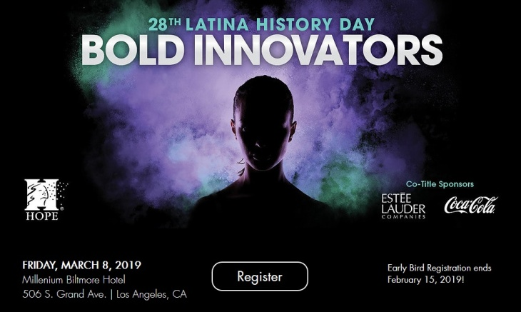 Hispanas Organized for Political Equality (HOPE) - 28th Annual Latina History Day: Bold Innovators