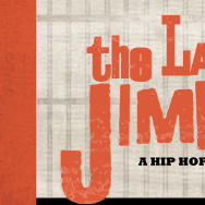 The Last Jimmy: A Hip Hop Musical
