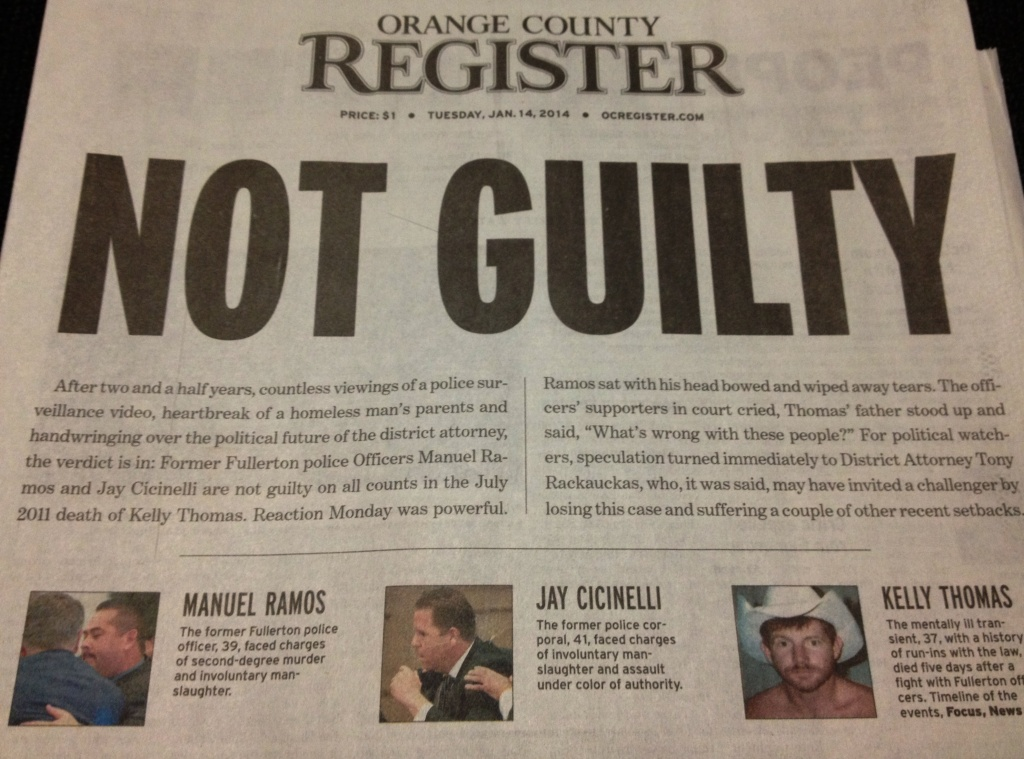 The front page of the Orange County Register Tuesday, Jan. 14, 2014, following the acquittal of two officers charged in the beating death of homeless man Kelly Thomas.