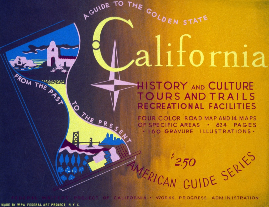 The WPA California Guide to the Golden State