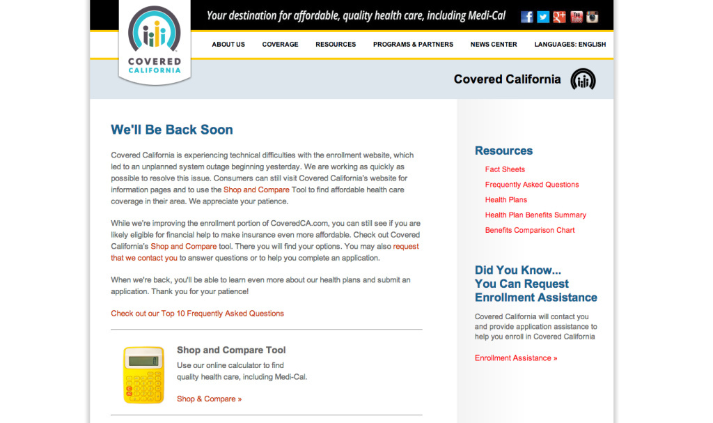A screenshot taken at 1:17 p.m. Thursday showed the enrollment portion of the Covered California website was still down.