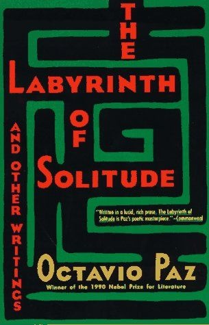 Labyrinth of Solitude Octavio Paz