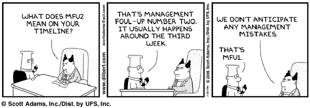 The Dilbert Principle in action.