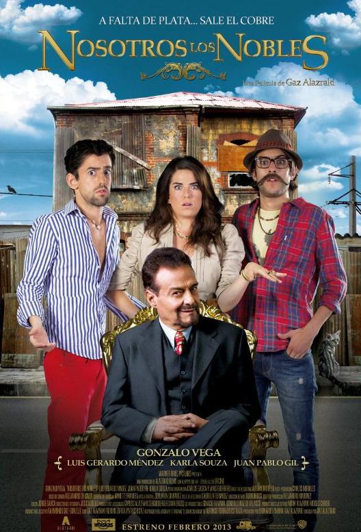 "The movie poster for ""Nosotros Los Nobles."""