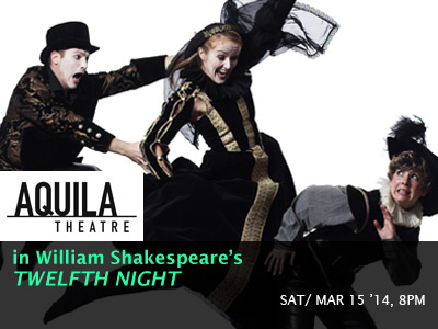 "Aquila Theatre in William Shakespeare's ""Twelfth Night"""