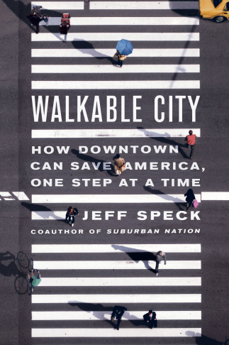 Jeff Speck's new book,