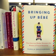 "The book, ""Bringing up Bebe"" by Pamela D"