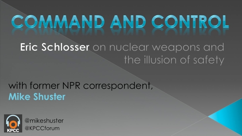 Command and Control: Nuclear weapons and the illusion of safety