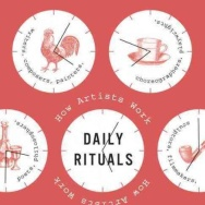 """Daily Rituals: How Artists Work"""