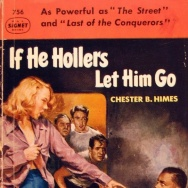"""Cover art, """"If He Hollers Let Him Go"""" by Chester Himes."""