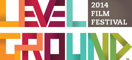 Level Ground Film Festival 2014