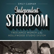 """""""Independent Stardom"""" by Emily Carman"""