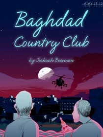 The Baghdad Country Club by Josh Bearman