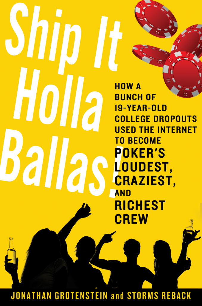 "Jonathan Grotenstein and Storms Reback's new book, ""Ship It Holla Ballas!"" looks at how online gambling changed the poker industry."