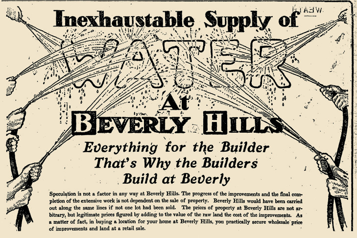 A 1907 newspaper ad promises endless water in Beverly Hills.
