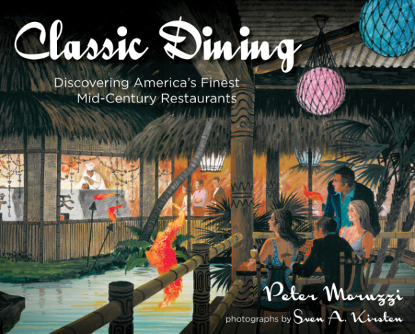 Peter Moruzzi makes your mouth water with a lavishly illustrated trip to the finest historic eateries in America. Your job: eat at them before they disappear.